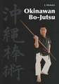 Leffler Okinawan Bo-Jutsu