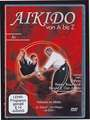 Aikido von A bis Z Grundtechniken Vol.6