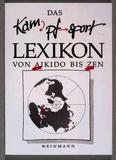 Das Kampfsport Lexikon von Aikido bis Zen - Dr. W. Weinmann