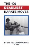The 100 Deadliest Karate Moves - For academic study only