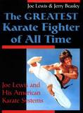 The Greatest Karate Figther of All Time