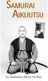 Samurai Aikijutsu