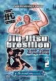 Independance  Jiu jitsu brésilien,Vale tudo, Grappling Vol. 2