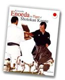 Keinosuke Enoeda - Tiger of Shotokan Karate