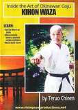 Inside the Art of Okinawan Goju Ryu Karate Kihon Waza