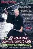 The 8 Deadly Samurai Sword Cuts Vol.3 - von Großmeister George Alexander 9.Dan