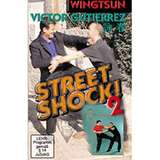 Budo International DVD Wingtsun - Street Shock Vol. 2 - Víctor Gutiérrez