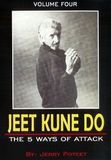 Jeet Kune Do Vol.4 The 5 Ways of Attack