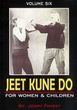 Jeet Kune Do Vol.6 For Women & Children