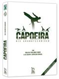Capoeira Die Grundtechniken