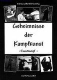 Leffler  Geheimnisse der Kampfkunst - Faustkampf