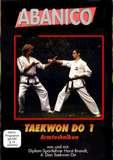 Abanico  Taekwon Do 1 Grundlagen und Armtechniken