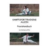 Leffler  Kampfsporttraining allein - Praxishandbuch