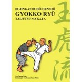 Tengu-Publishing  Gyokko Ryu - Taijutsu No Kata