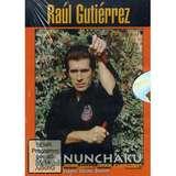 Budo International Gutierrez - Nunchaku - Raúl Gutiérrez
