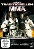 Von der Traditionellen Kampfkunst zu MMA