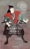 Palisander  Amakusa Shiro - Gottes Samurai Der Aufstand von Shimabara