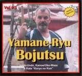 Koryu Uchinadi Vol.3 Yamane-Ryu Bojutsu