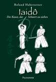 Palisander  Iaido - Die Kunst, das Schwert zu ziehen