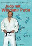 Palisander  Judo mit Wladimir Putin