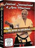 Festival International d'Arts Martiaux Vol.3 Ju-Jitsu & Aikijutsu