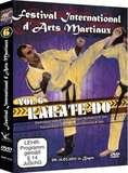 Festival International d'Arts Martiaux Vol.6 Karate-Do