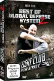 Fight Club In the Street - Best of Global Defense System Vol.2