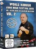 World Kobudo Euro Budo Festival 2015 Vol.2