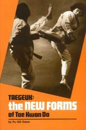 Taegeuk: The New Forms of Tae Kwon Do