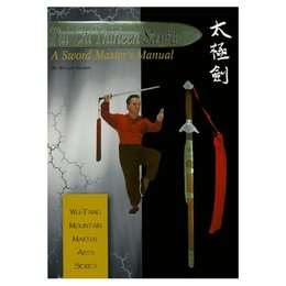 Tai Chi Thirteen Sword - A Sword Master's Manual