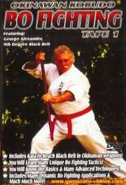 Okinawan Kobudo Bo Fighting Vol.1