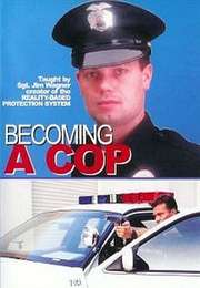 Becoming A Cop