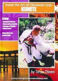 Inside the Art of Okinawan Goju Ryu Karate Kumite