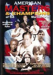 American Masters & Champions of the Martial Arts