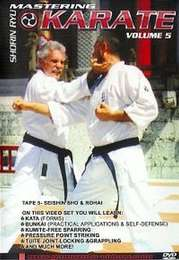 Mastering Shorin Ryu Karate Vol.5