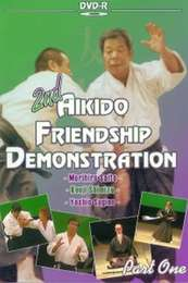 2nd Aikido Friendship Demonstration 1986 Vol. 1