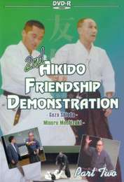 2nd Aikido Friendship Demonstration 1986 Vol. 2