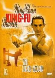 The Way of the Wing Chun Kung-Fu Shaolin