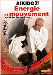 Two Sword of Aikido Energie & Mouvement