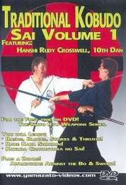 Traditional Kobudo Sai Vol.1