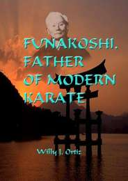 Funakoshi, Father of Modern Karate