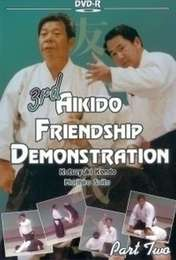 3rd Aikido Friendship Demonstration Vol.2