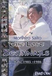 The Lost Seminars Morihiro Saito Vol.1