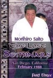 The Lost Seminars Morihiro Saito Vol.3