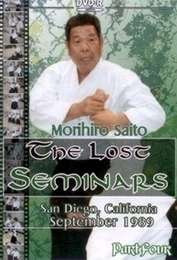 The Lost Seminars Morihiro Saito Vol.4