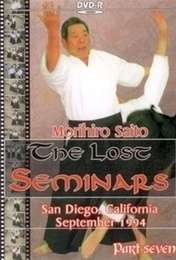 The Lost Seminars Morihiro Saito Vol.7
