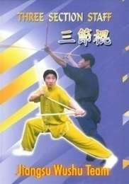 Three Section Staff  Jiangsu Wushu Team