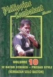 Philippine Combatant Vol.10  12 Baton Strikes - Presas Style