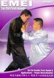 Emei Tai Chi Push Hands Vol.2
