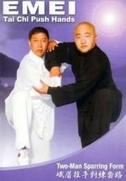 Emei Tai Chi Push Hands Two-Man Sparring Form
